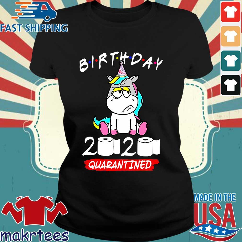 Unicorn Birthday 2020 Toilet Paper Quarantined Shirt Ladies den