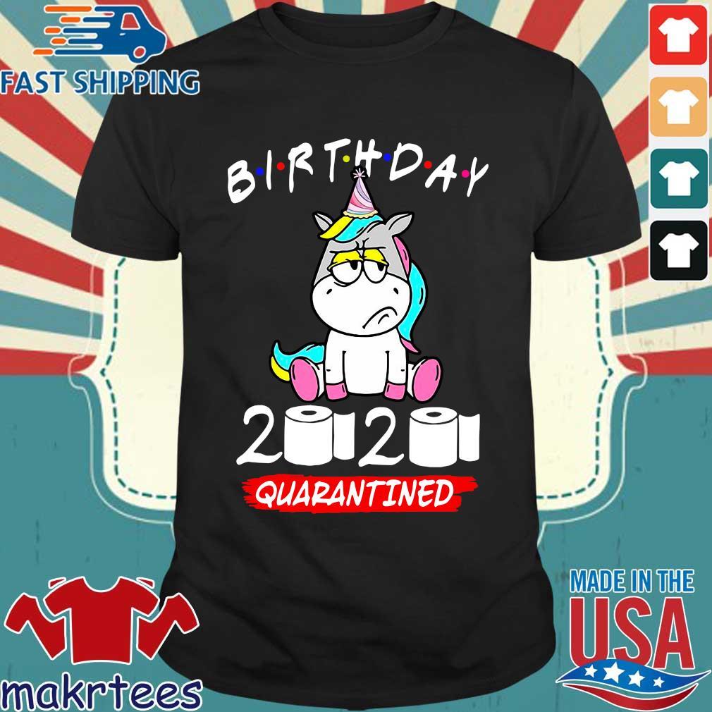 Unicorn Birthday 2020 Toilet Paper Quarantined Shirt