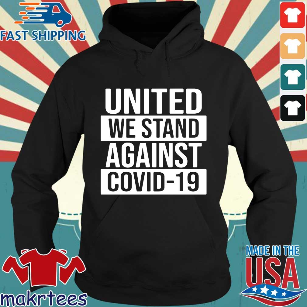 United We Stand Against Covid-19 2020 T-s Hoodie den