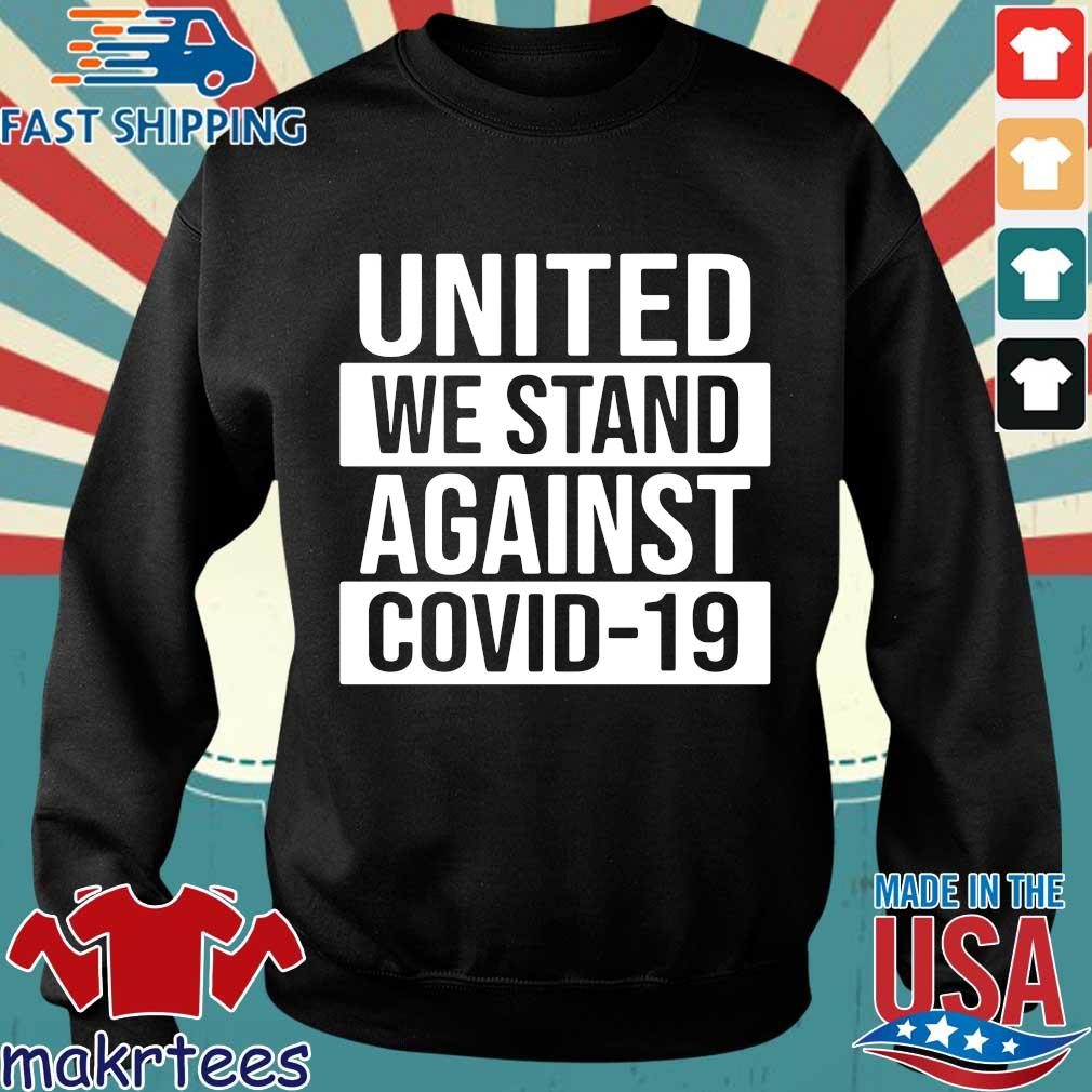 United We Stand Against Covid-19 2020 T-s Sweater den