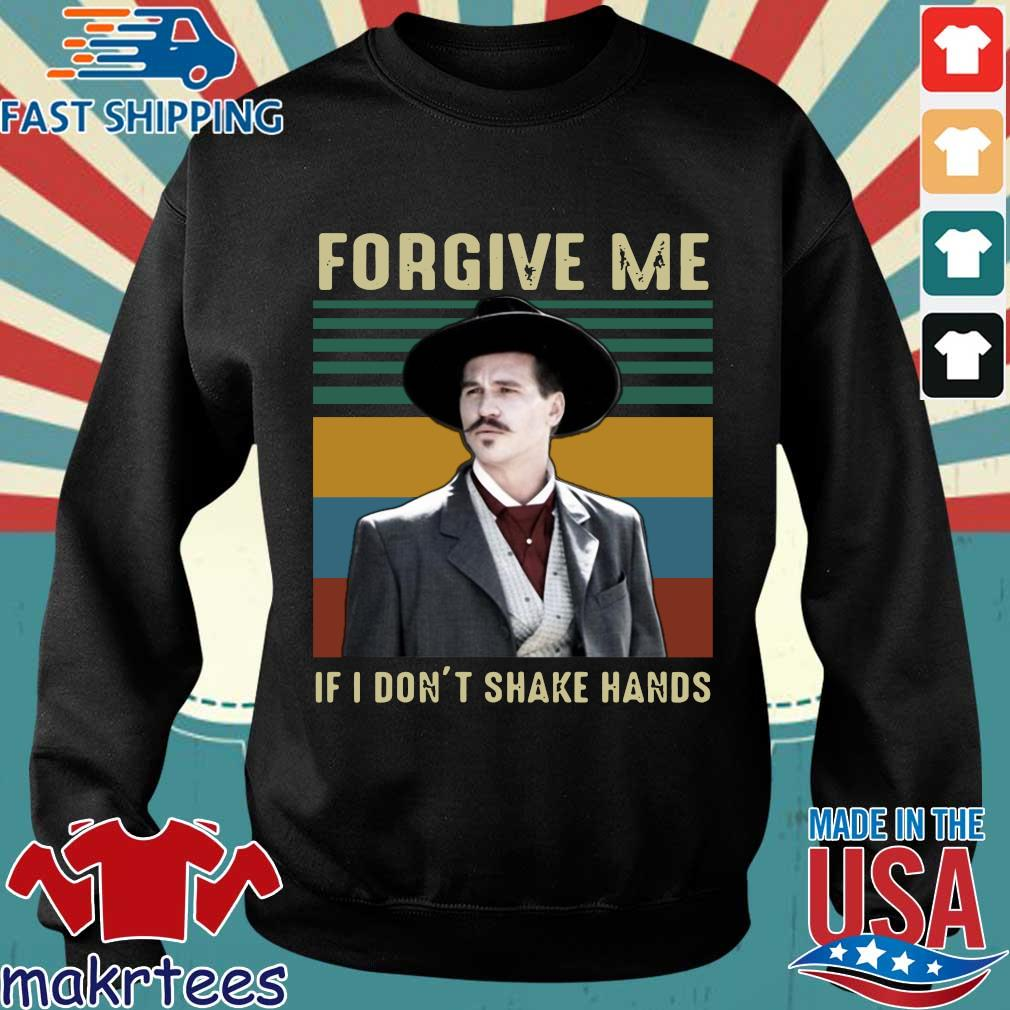 Vintage Tombstone Forgive Me If I Don't Shake Hands Shirt Sweater den