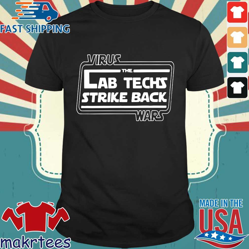 Virus The Lab Techs Strike Back Wars Shirt