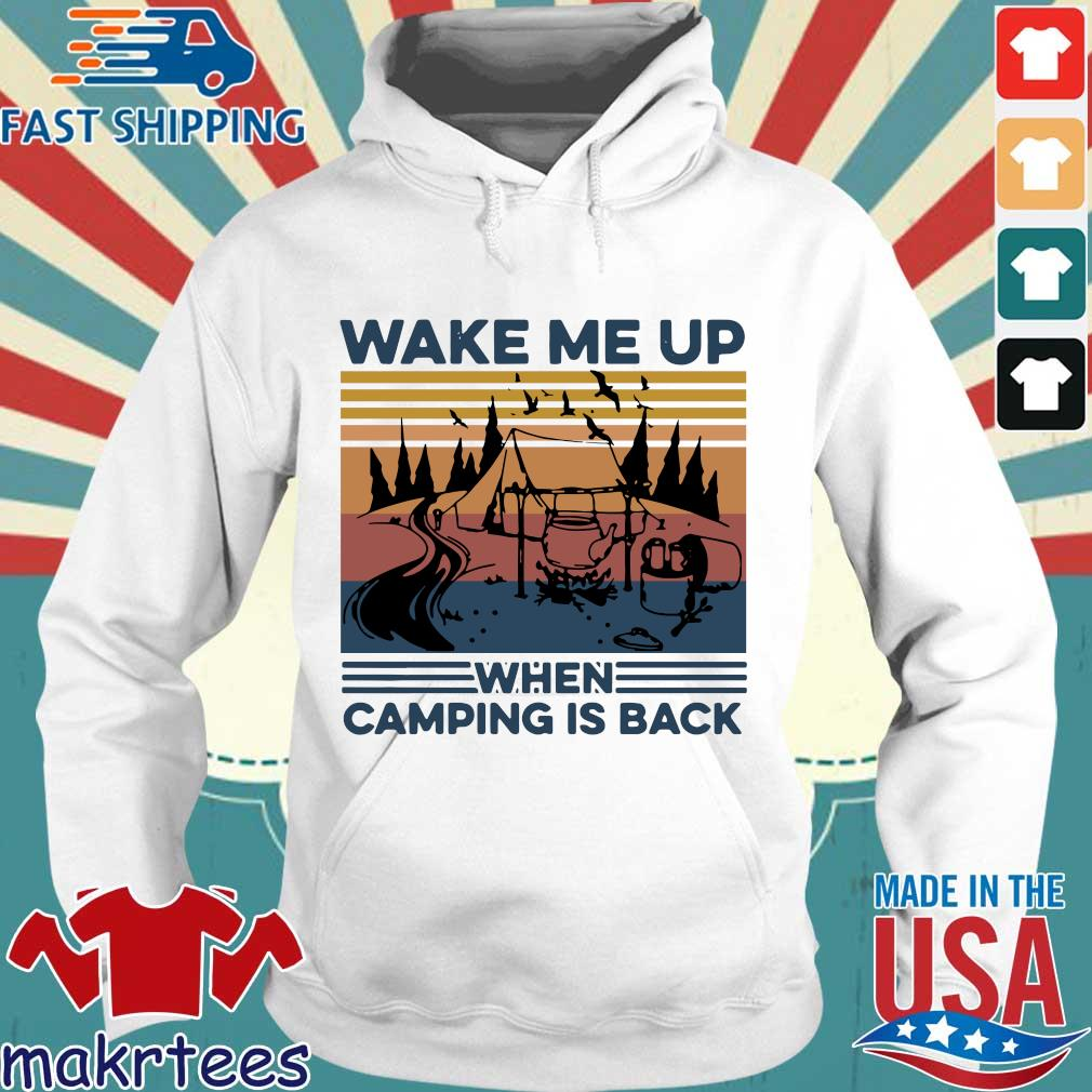 Wake Me Up When Camping Is Back Vintage Shirt Hoodie trang