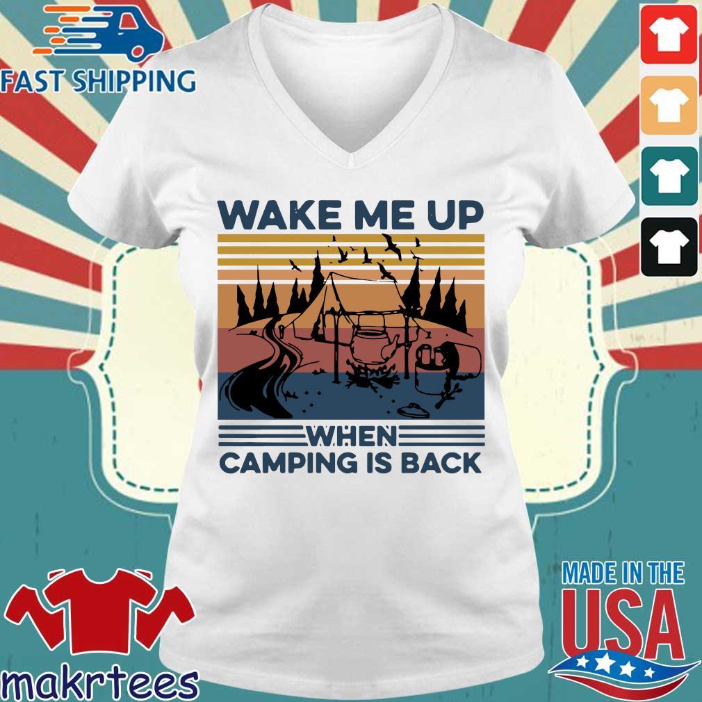 Wake Me Up When Camping Is Back Vintage Shirt Ladies V-neck trang