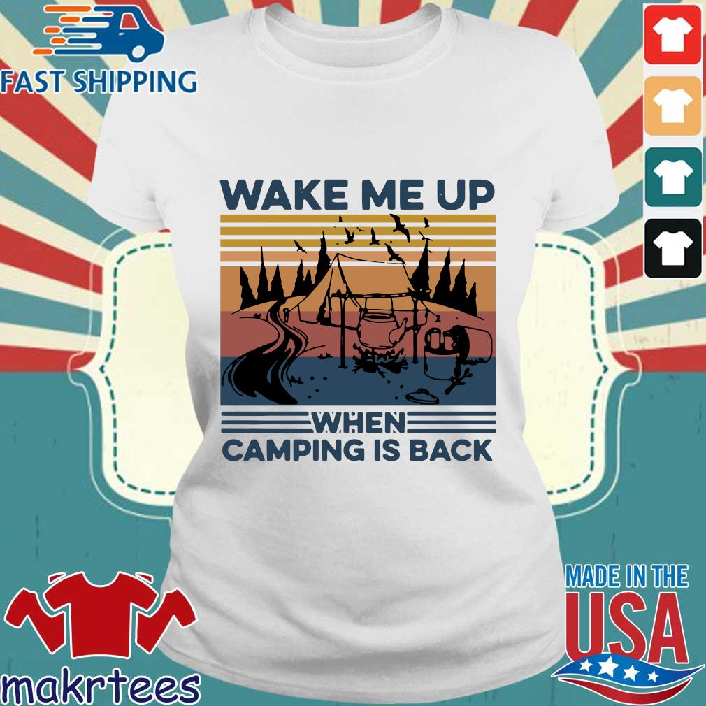 Wake Me Up When Camping Is Back Vintage Shirt Ladies trang