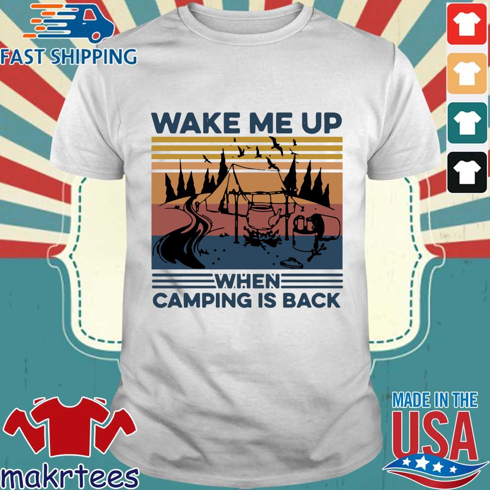 Wake Me Up When Camping Is Back Vintage Shirt