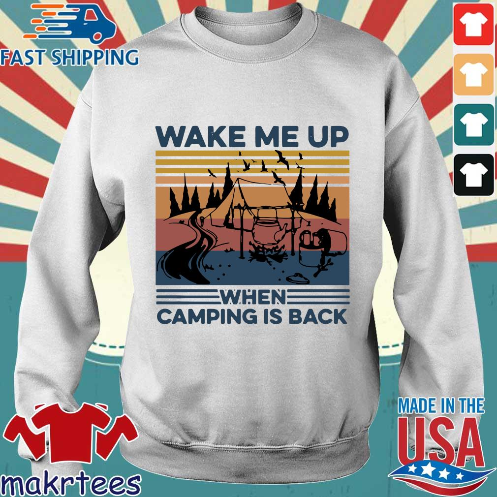 Wake Me Up When Camping Is Back Vintage Shirt Sweater trang