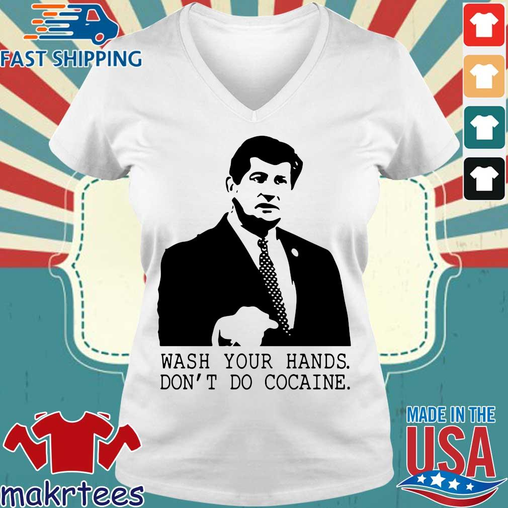 Wash your hands don't do cocaine shirts Ladies V-neck trang