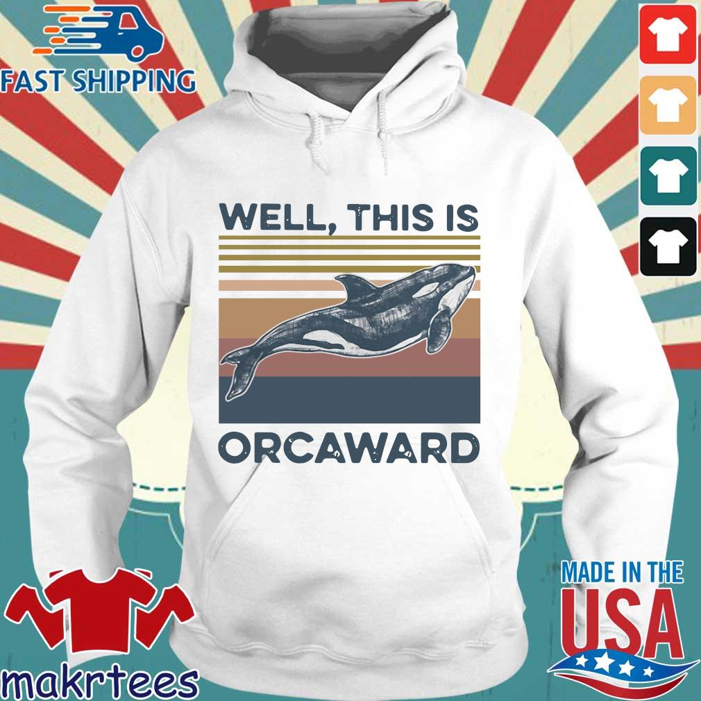 We This Is Orcaward Fish Vintage Shirt Hoodie trang