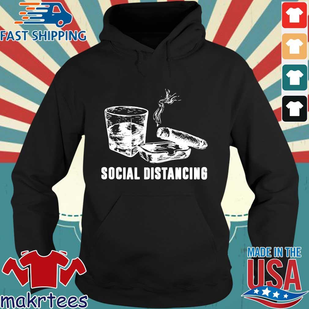 Wine And Smoking Social Distancing Shirt Hoodie den