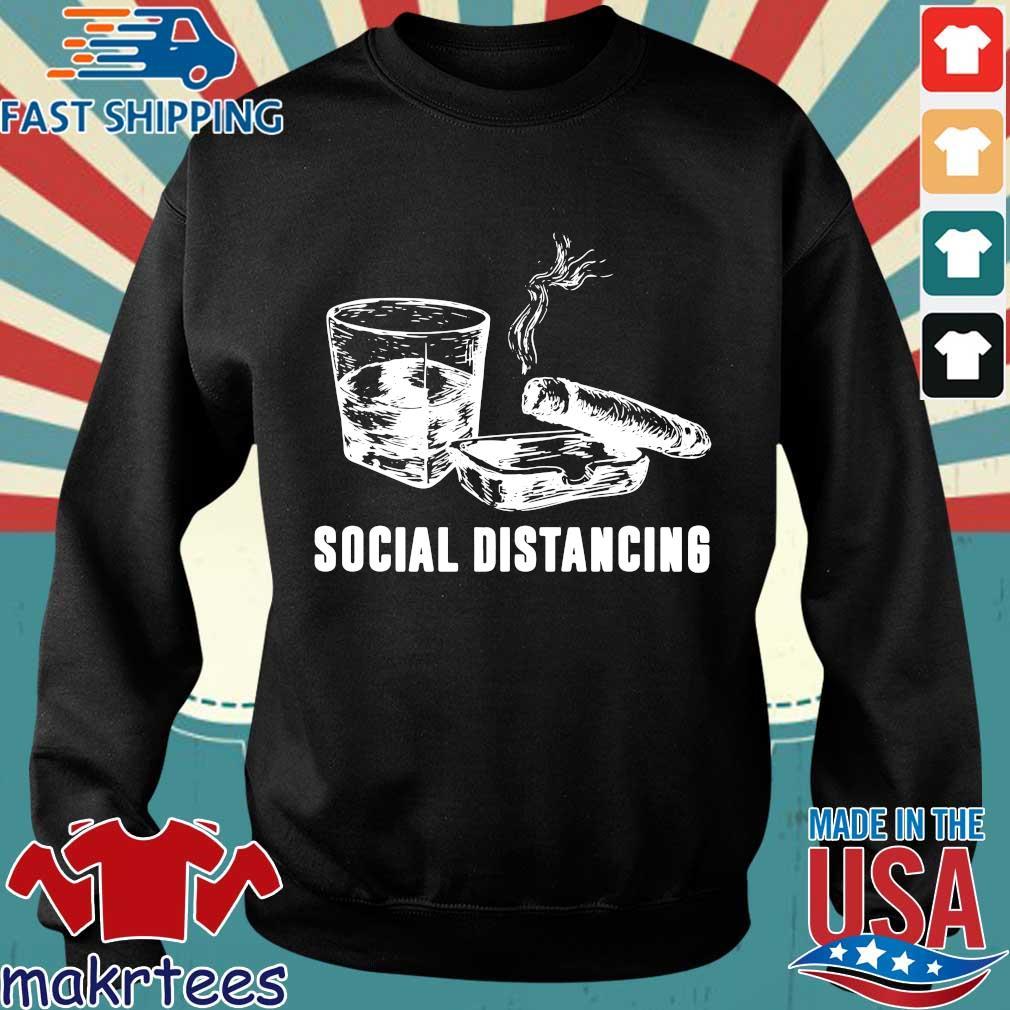 Wine And Smoking Social Distancing Shirt Sweater den