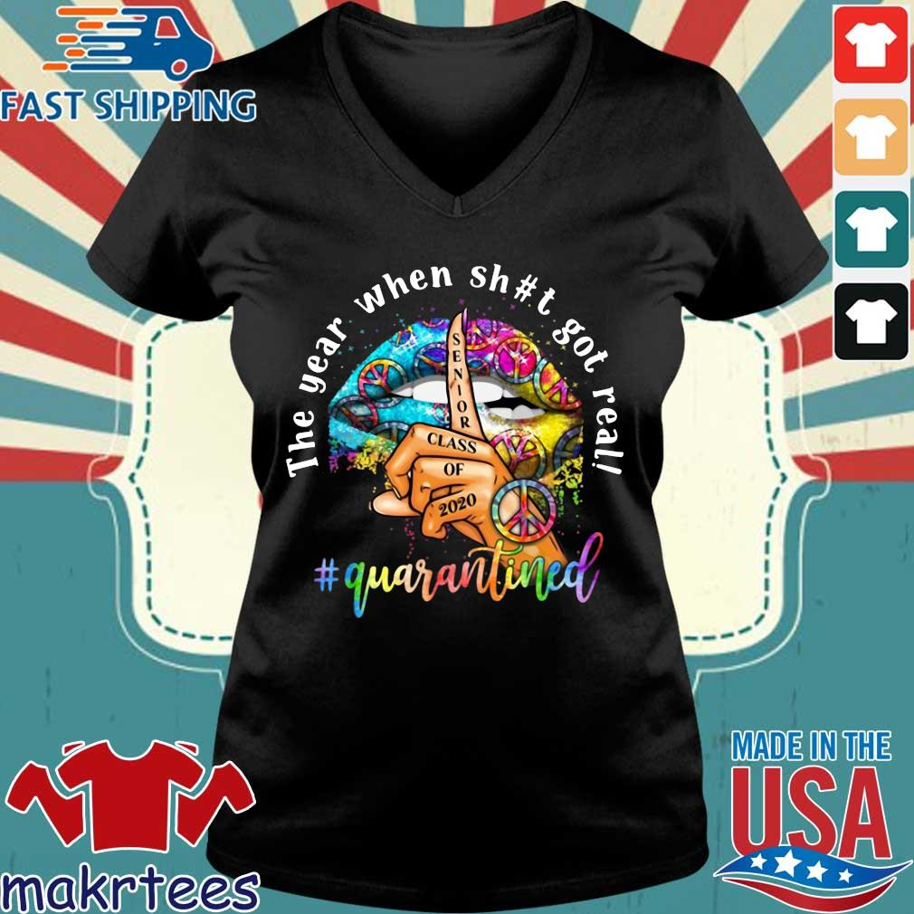 Woman Lip Hippie Peace The Year When Shit Got Real Quarantined Shirt Ladies V-neck den