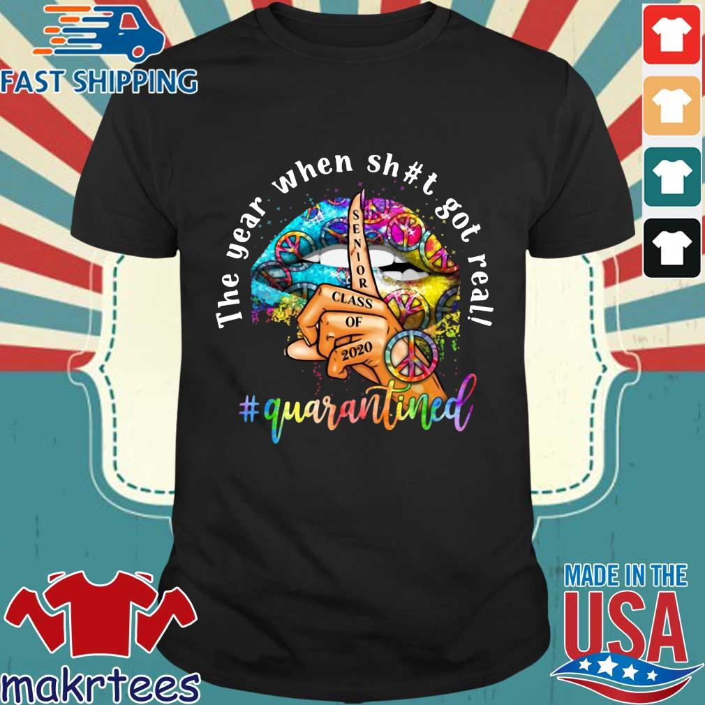 Woman Lip Hippie Peace The Year When Shit Got Real Quarantined Shirt