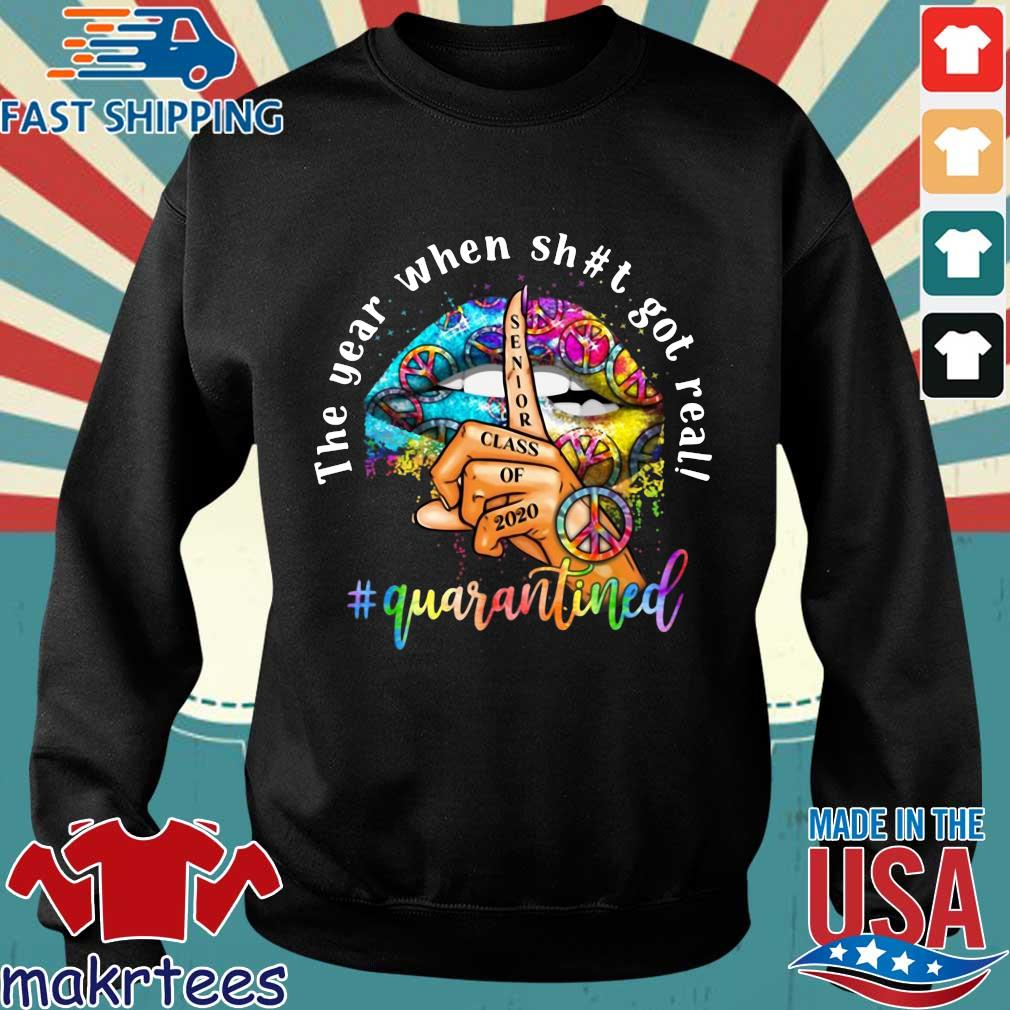 Woman Lip Hippie Peace The Year When Shit Got Real Quarantined Shirt Sweater den