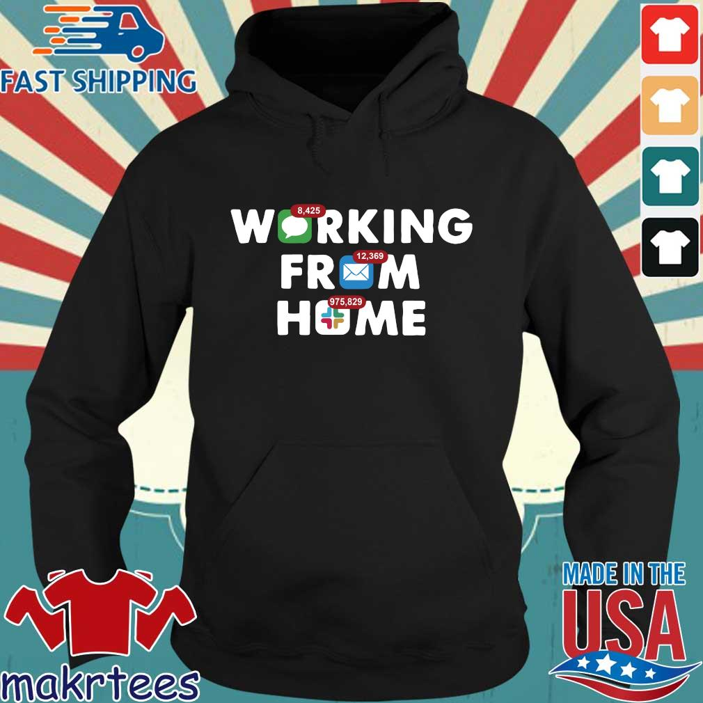 Working From Home Notifications 2020 Shirt Hoodie den