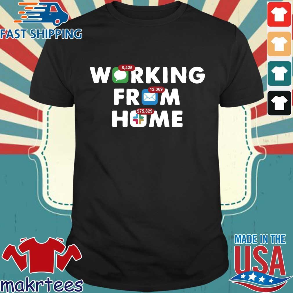 Working From Home Notifications 2020 Shirt