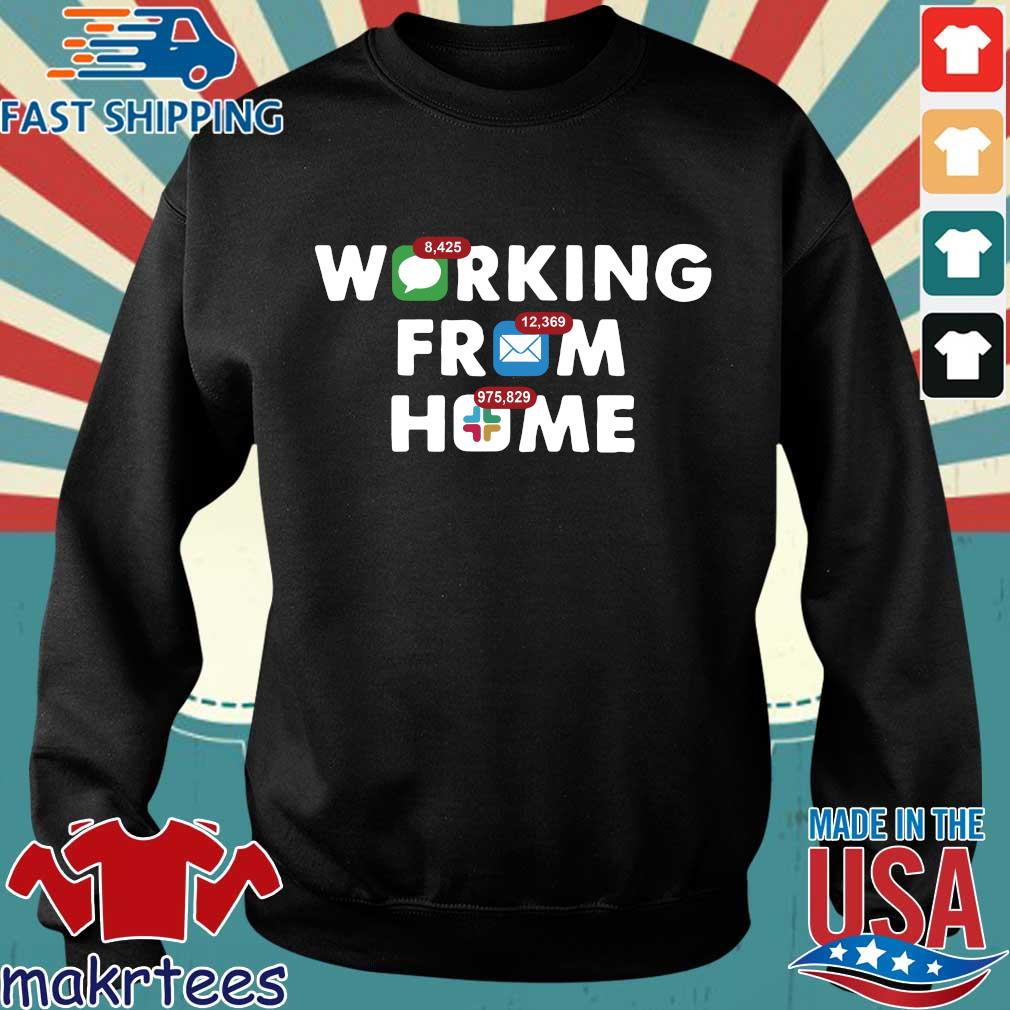 Working From Home Notifications 2020 Shirt Sweater den