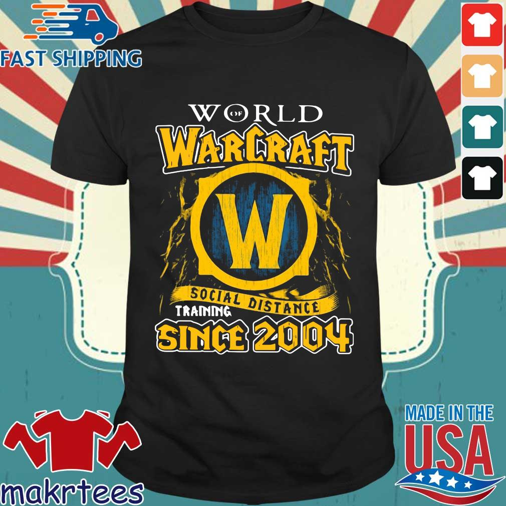World Of Warcraft Social Distance Training Since 2004 T-Shirt