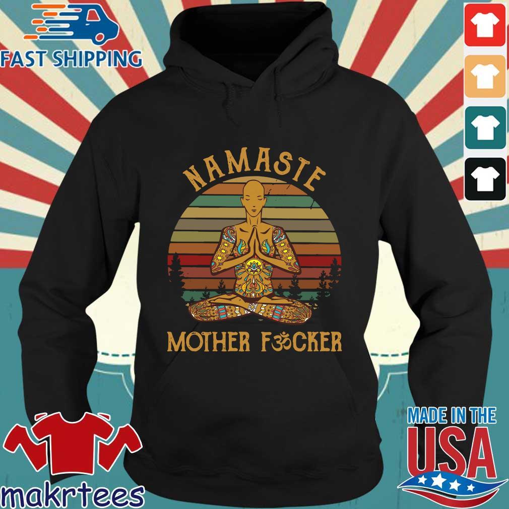 Yoga Namaste Mother Fucker Vintage Shirt Hoodie den