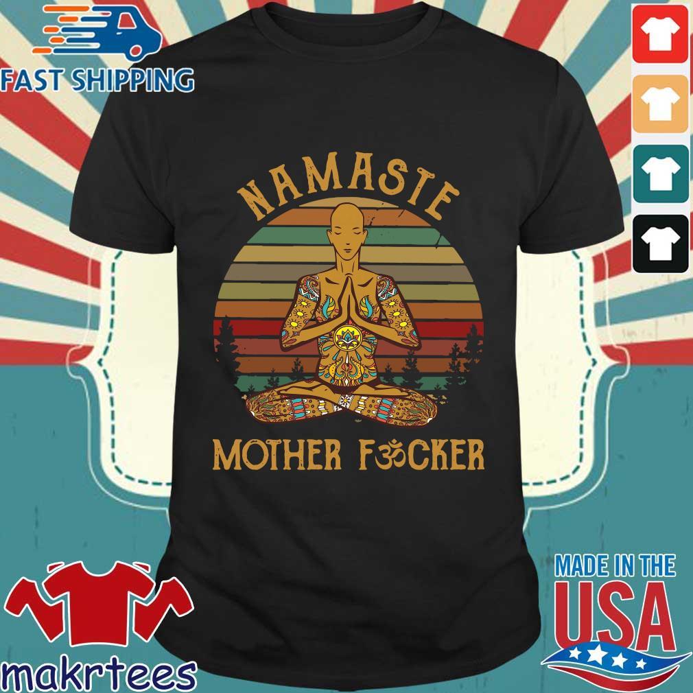 Yoga Namaste Mother Fucker Vintage Shirt