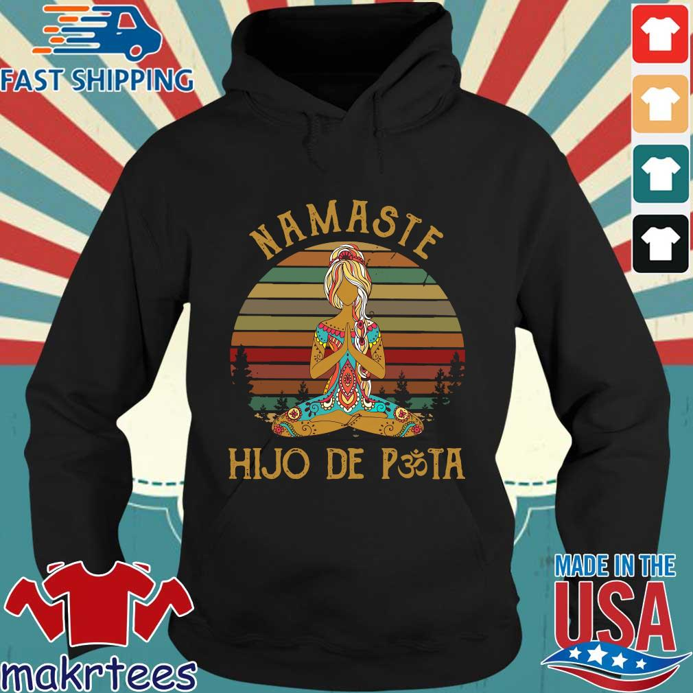 Yoga Peace Namaste Hijo De Puta Vintage Shirt Hoodie den