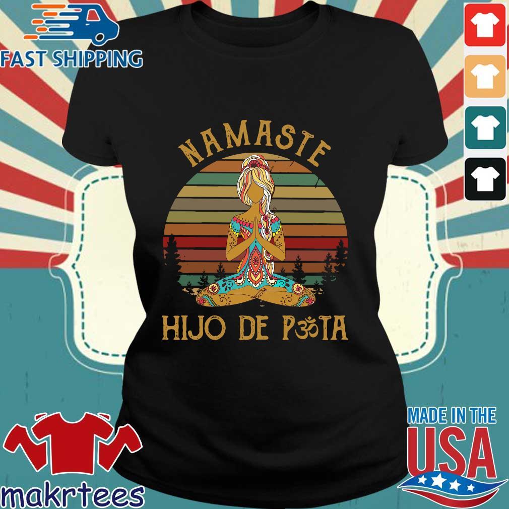 Yoga Peace Namaste Hijo De Puta Vintage Shirt Ladies den