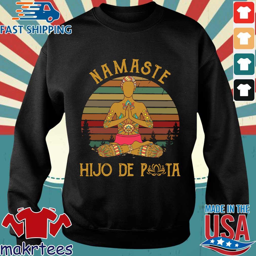 Yoga Peace Namaste Hijo De Puta Vintage Shirt Sweater den