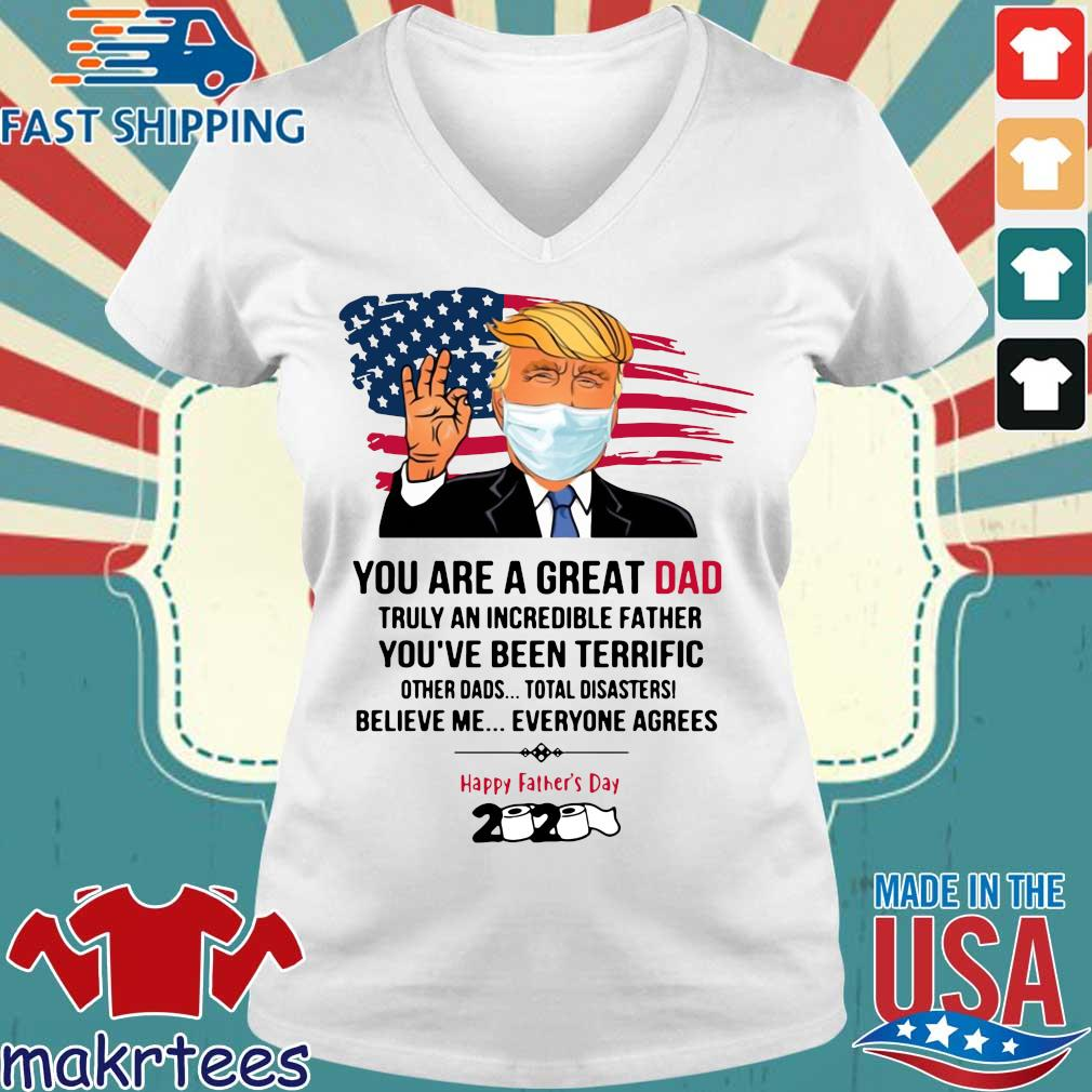 You Are A Great Dad Donald Trump Happy Father's Day 2020 Toilet Paper Shirt Ladies V-neck trang