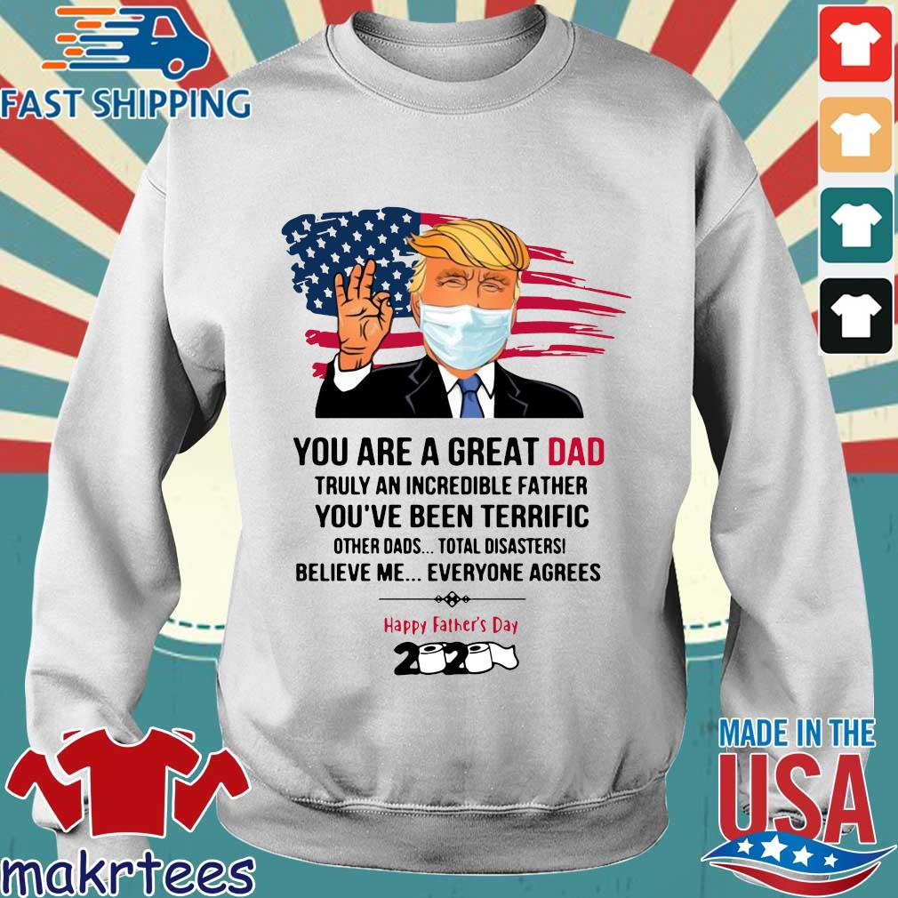 You Are A Great Dad Donald Trump Happy Father's Day 2020 Toilet Paper Shirt Sweater trang