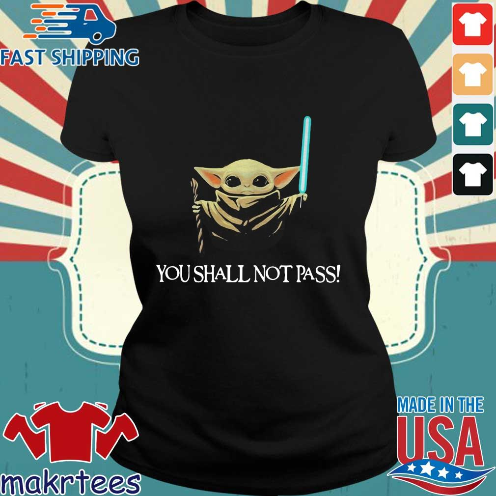 You Shall Not Pass Baby Yoda Shirt Ladies den