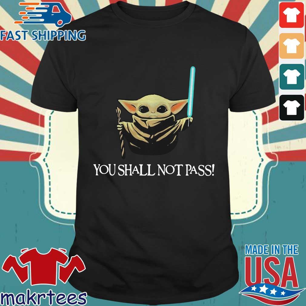 You Shall Not Pass Baby Yoda Shirt
