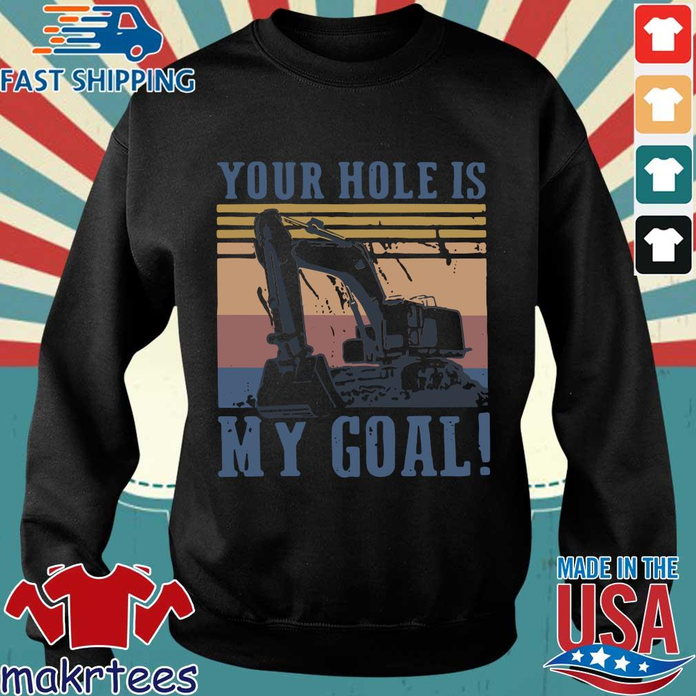 Your Hole Is My Goal Vintage Shirt Sweater den