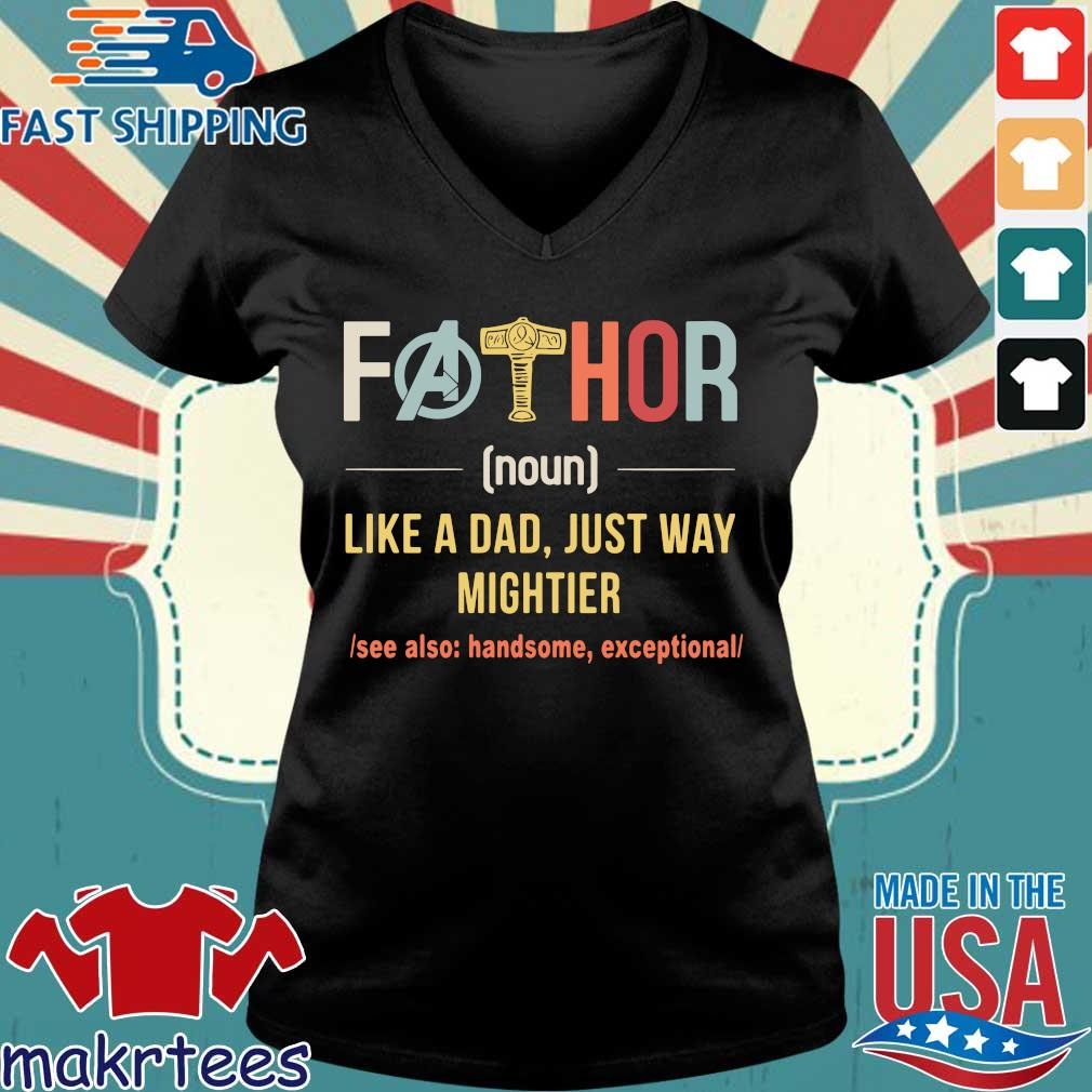 Fathor Like A Dad Just Way Mightier Vintage Father Day Shirt Ladies V-neck den