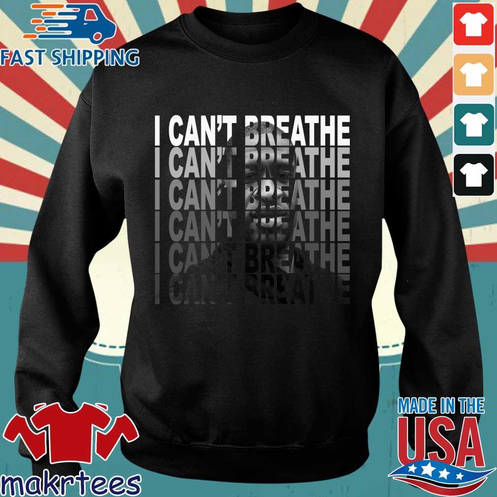 George Floyd Lebron James I Can't Breathe Shirt Sweater den