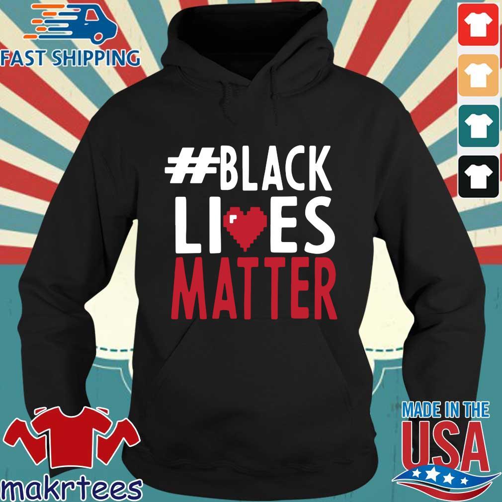 #black Lives Matter Love Shirt Hoodie den
