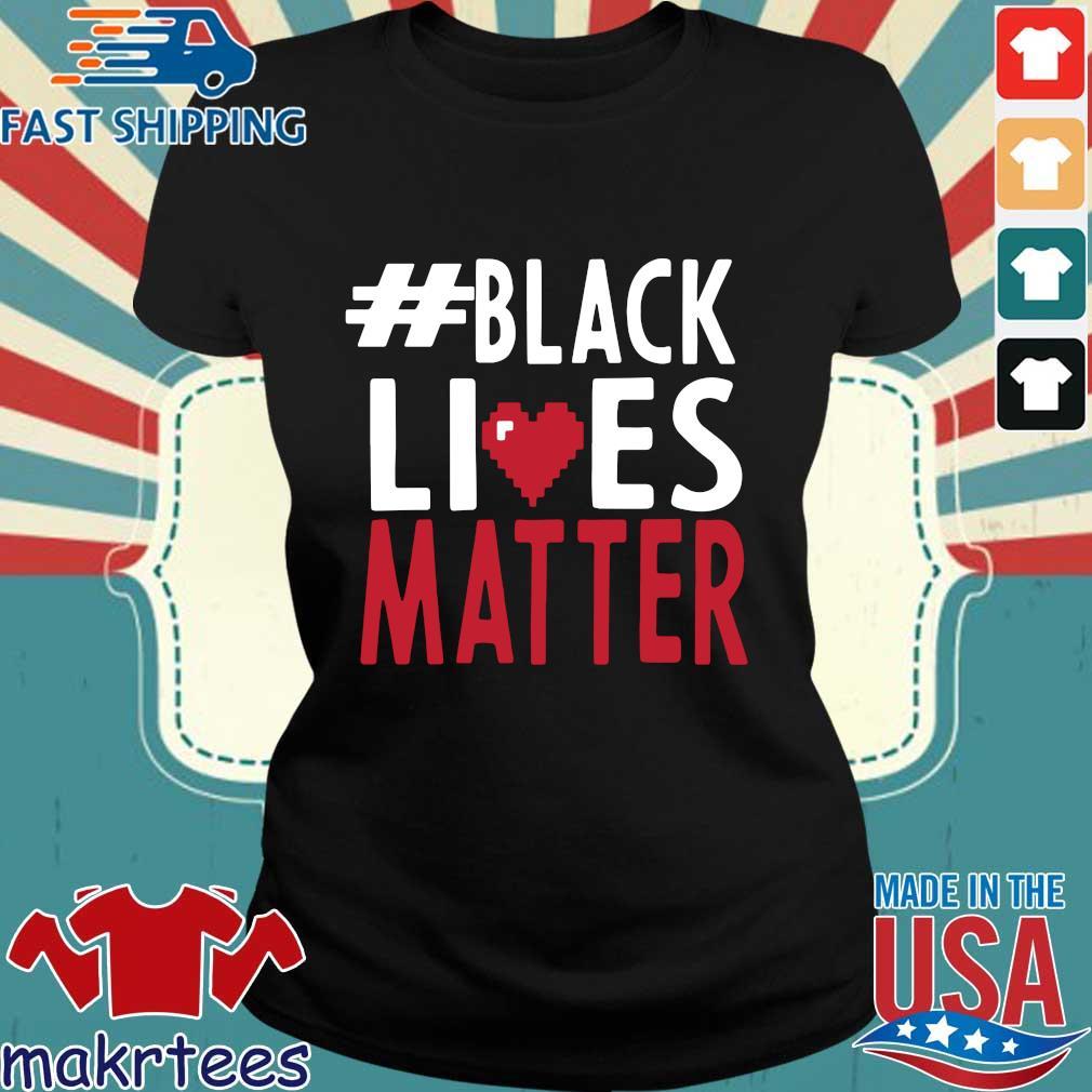 #black Lives Matter Love Shirt Ladies den
