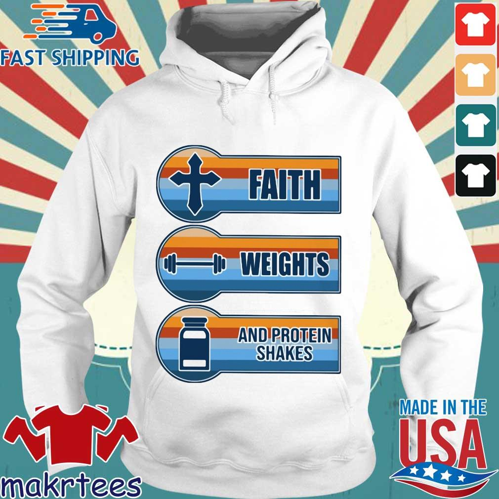 Faith Weights And Protein Shakes Vintage Shirt Makrtees