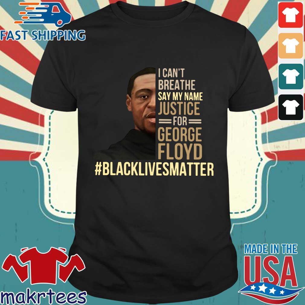 JUSTICE FOR GEORGE FLOYD black Lives matter support tshirtS