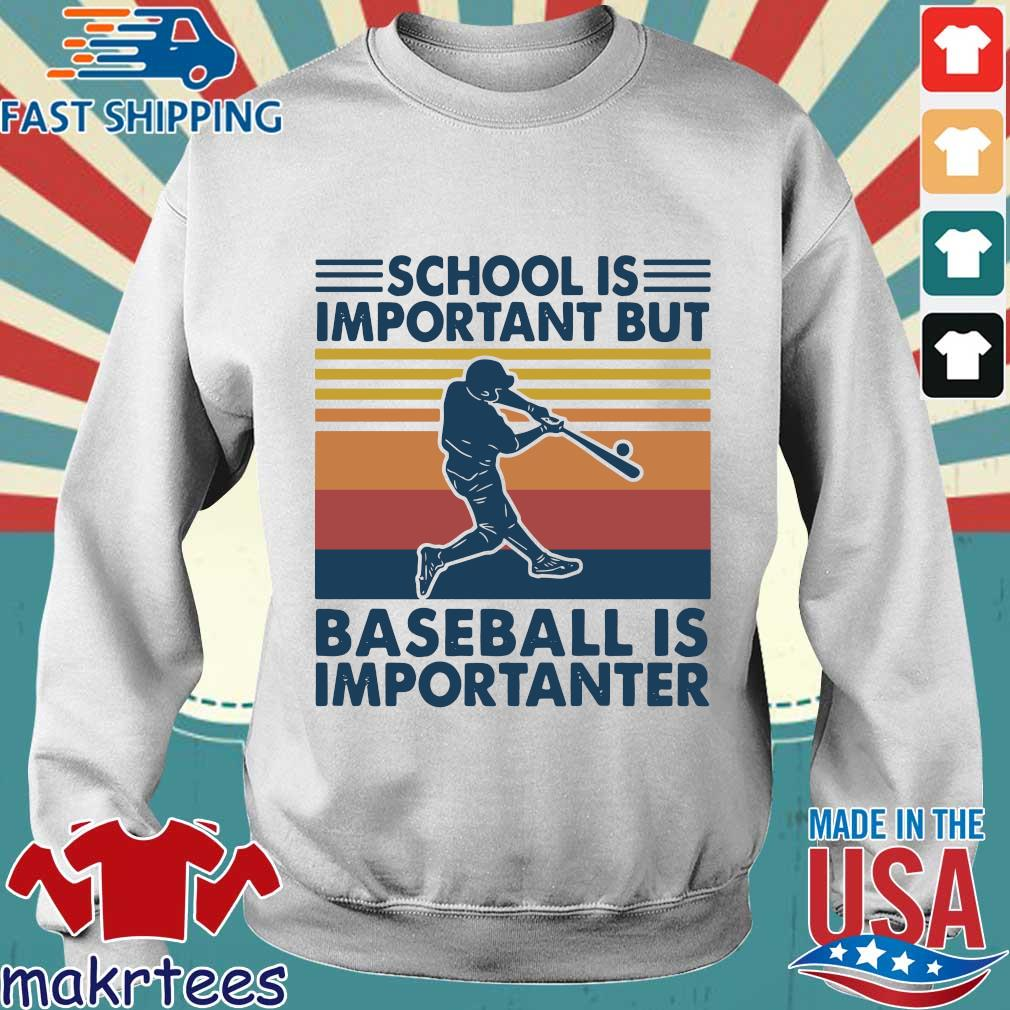 School Is Important But Baseball Is Importanter Vintage Shirt Sweater trang