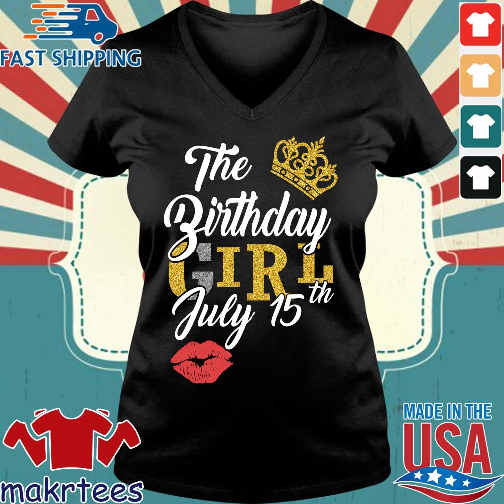 The Birthday Girl July 15th Shirt Ladies V-neck den