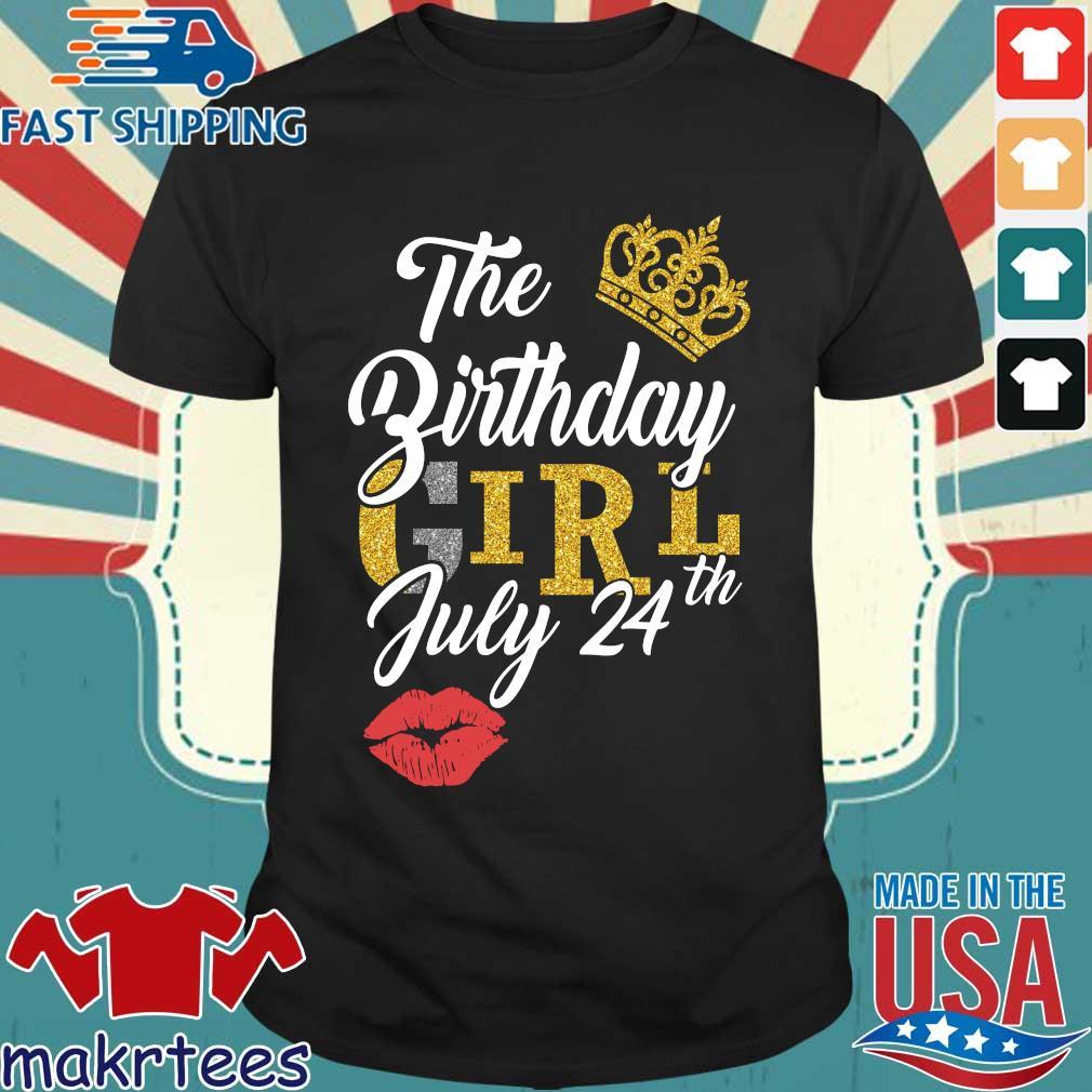 The Birthday Girl July 24th Shirt