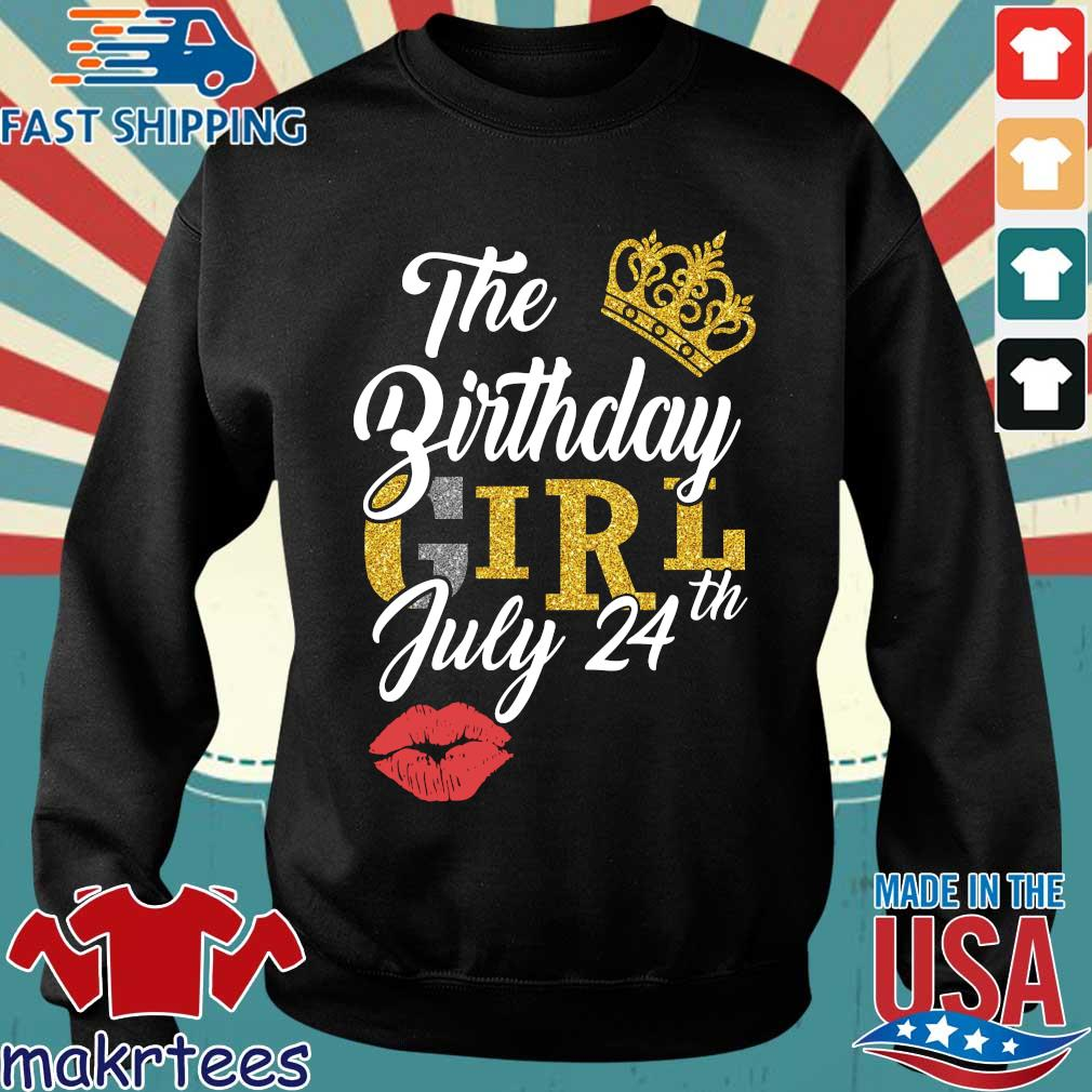 The Birthday Girl July 24th Shirt Sweater den