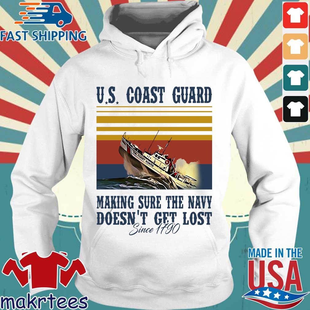 Us Coast Guard Making Sure The Navy Doesn't Get Lost Since 1790 Vintage Shirt Hoodie trang