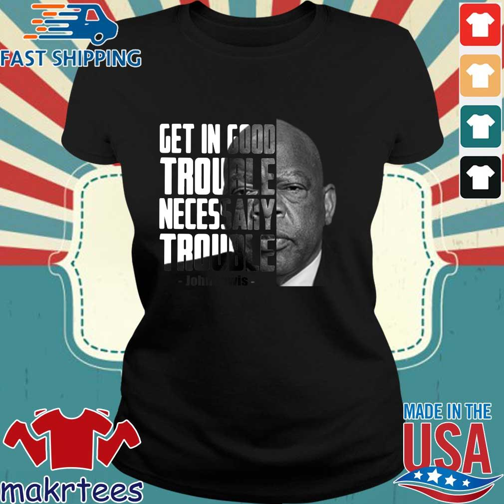 Get in Trouble Necessary Trouble Shirt Good Trouble T Shirt Good Trouble