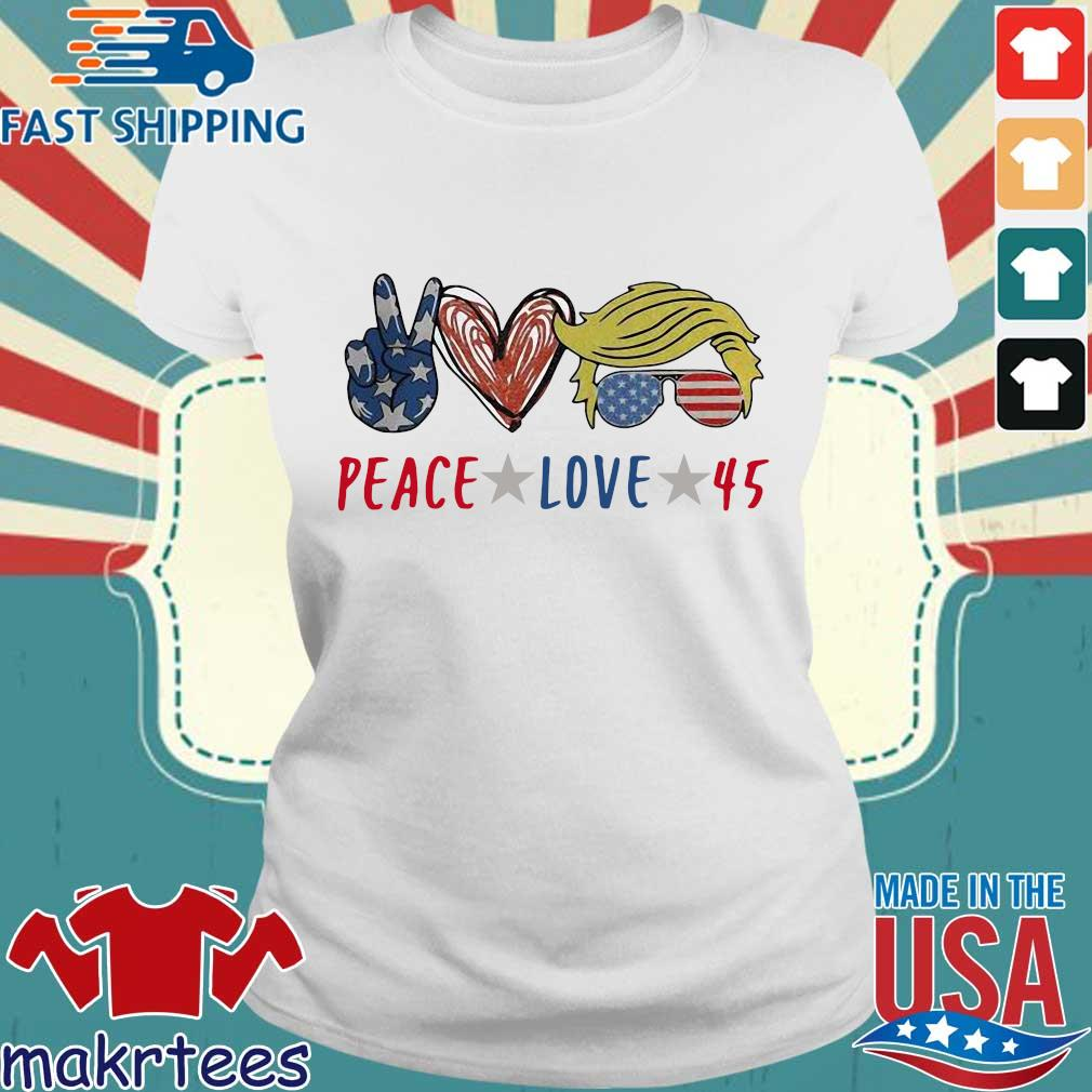 Peace love 45 Donald Trump s Ladies trang