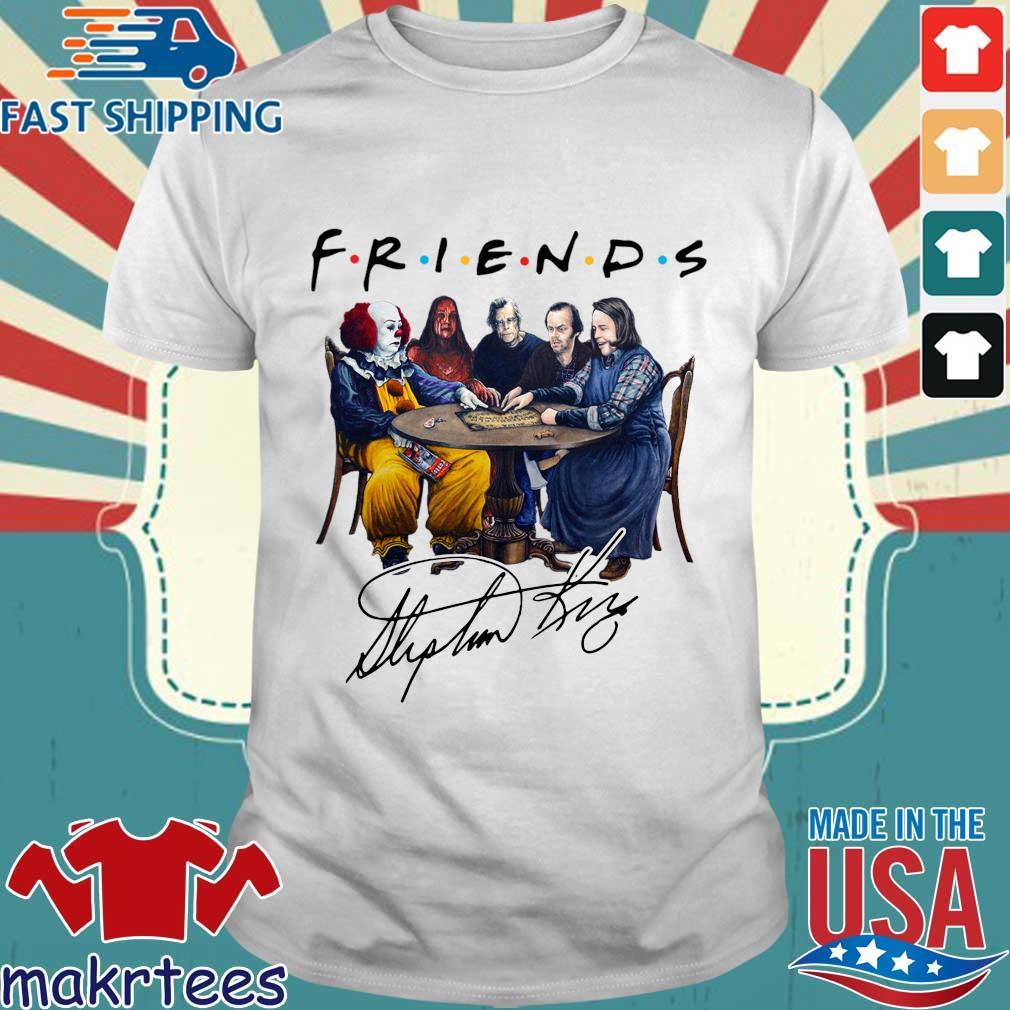 Stephen king is still underrated friends signature Halloween shirt