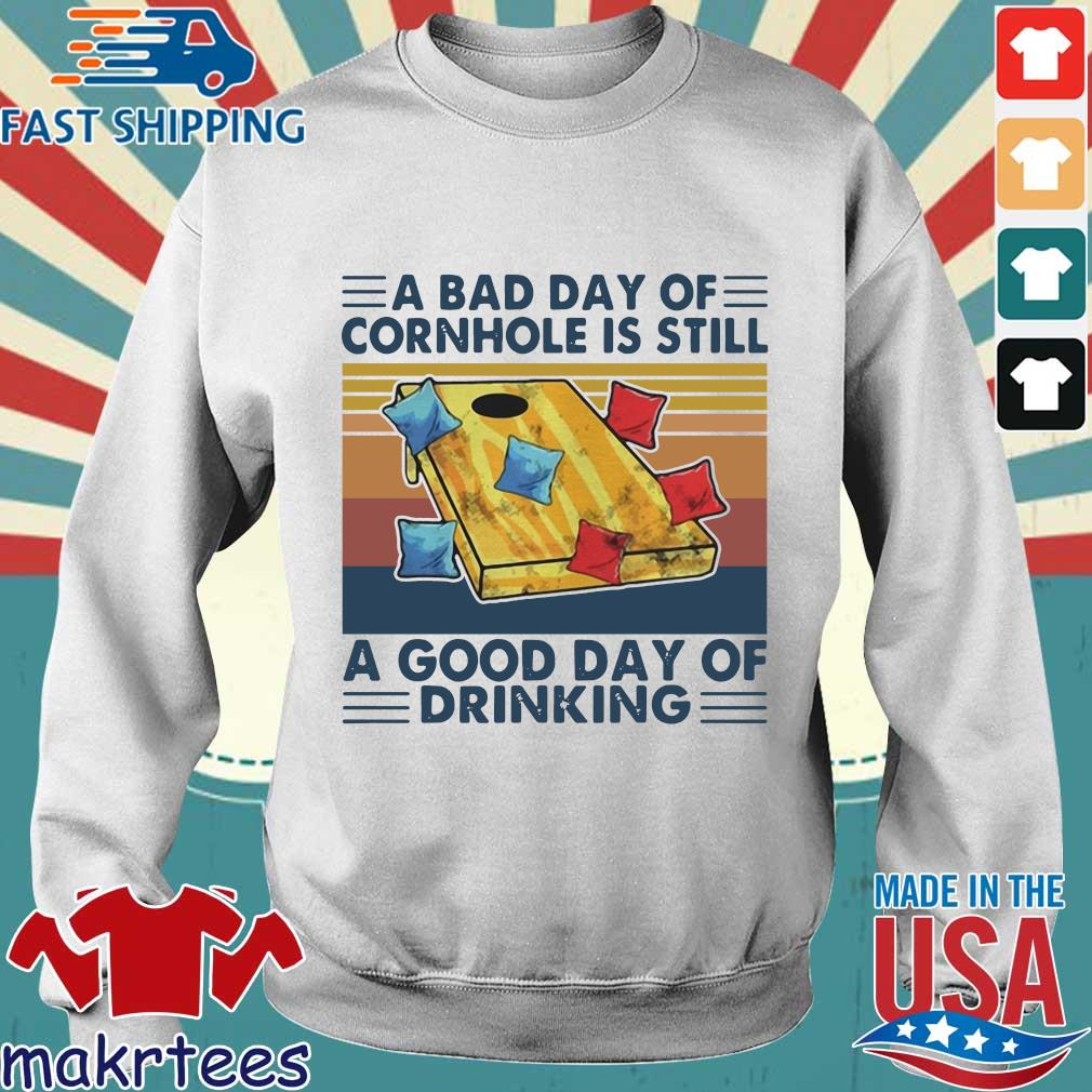A bad day of cornhole is still a good day of drinking vintage s Sweater trang
