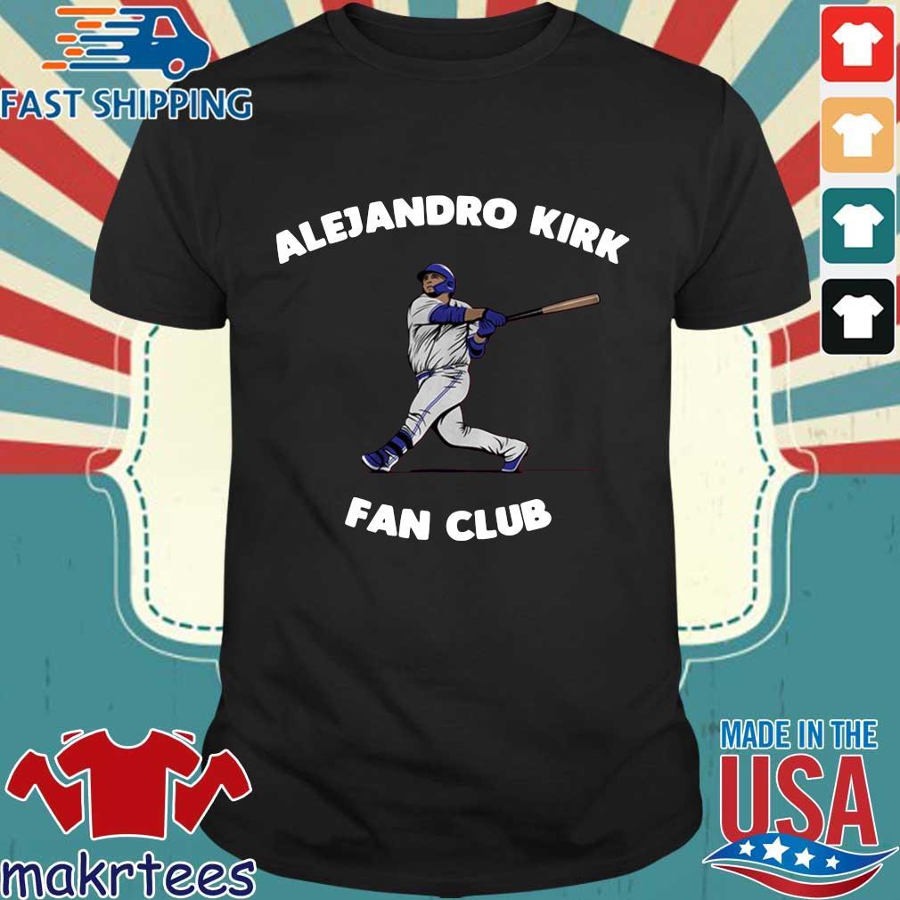 Alejandro Kirk fan club Toronto shirt