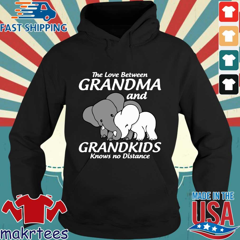 Elephant The Love Between Grandma And Grandkids Knows No Distance Shirt Hoodie den