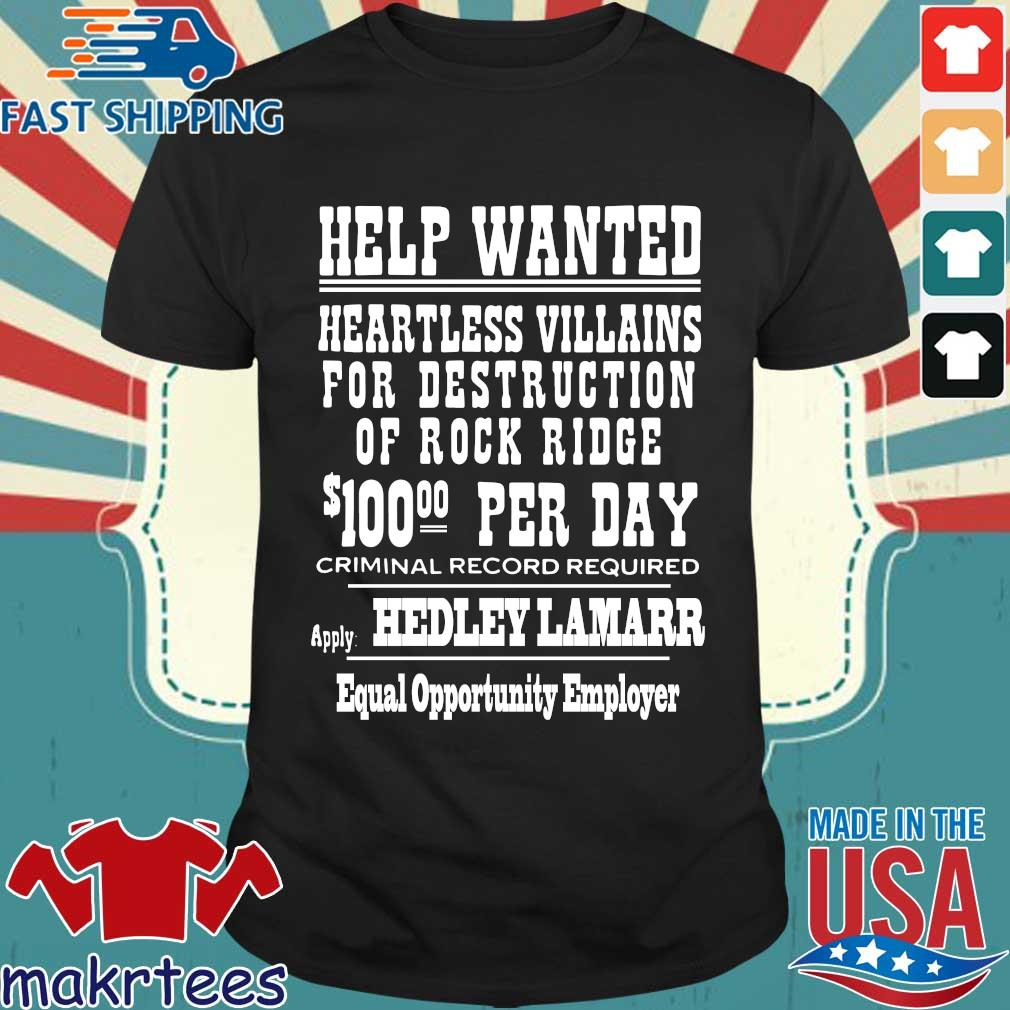 Help wanted heartless villains for destruction of rock ridge shirt